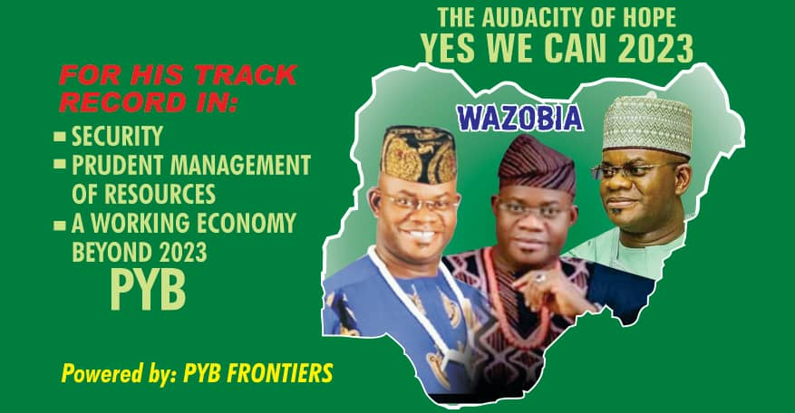 2023: PYB Frontiers intensifies campaign for Gov. Bello's presidential ambition
