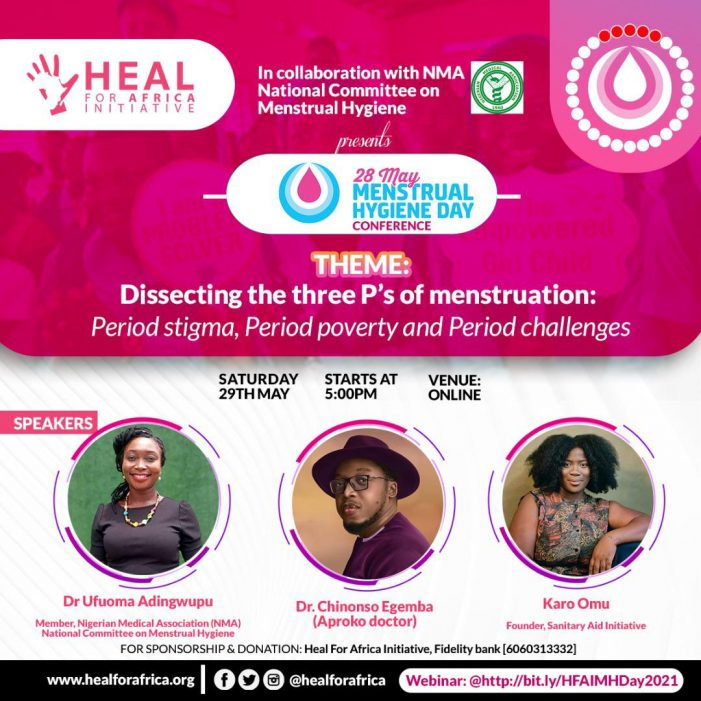 HEAL FOR AFRICA INITIATIVE (HFAI) KICK STARTS SERIES OF ACTIVITIES FOR WORLD MENSTRUAL HYGIENE DAY